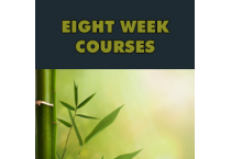 Eight Week Courses