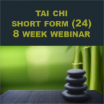 Tai Chi Standard Short Form (24) for Health and Balance Webinar