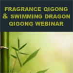Fragrance Qigong and Swimming Dragon Qigong Online